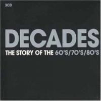 Decades. The Story Of The 60'S 70'S 80'S (CD 2). The 70'S