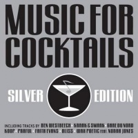 Music For Cocktails (Silver Edition)