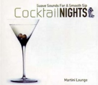 Martini Lounge - Coctail Nights Volume 1