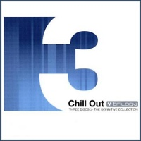 Chill Out Trilogy (3CD)